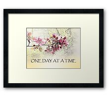 One Day at a Time Pink Blossoms Framed Print