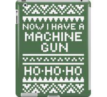 Now I Have A Machine Gun iPad Case/Skin