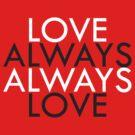 Always Love - Request by Hutzon