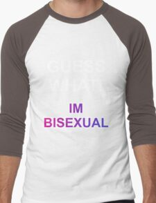 Guess what! I'm bisexual Men's Baseball ¾ T-Shirt