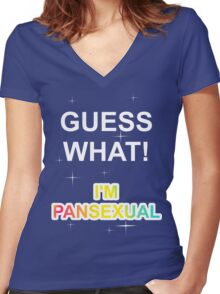 Guess what! I'm pansexual Women's Fitted V-Neck T-Shirt