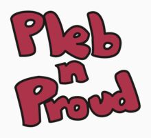 Pleb N Proud Kids Tee