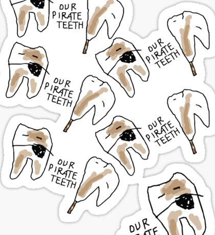 'Our Pirate Teeth' Sticker