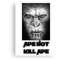 Caesar | Ape Not Kill Ape | Dawn of the Planet of the Apes Canvas Print