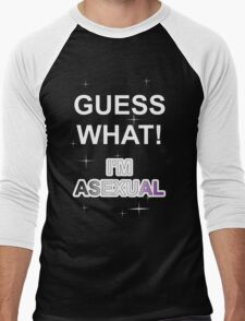 Guess what! I'm asexual Men's Baseball ¾ T-Shirt