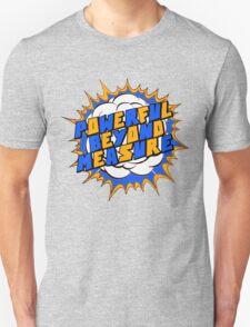 Powerful Beyond Measure T-Shirt