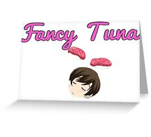 Fancy Tuna~ - White Greeting Card