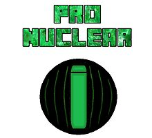 Pro Nuclear by TheOddKids