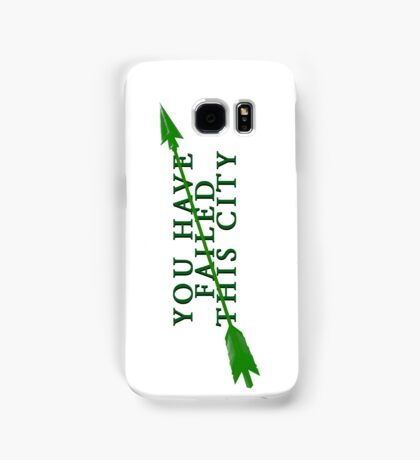 You Have Failed This City Samsung Galaxy Case/Skin