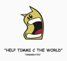 help timmi c the world small T-Shirt