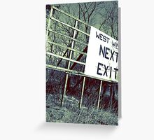 Exit I Greeting Card