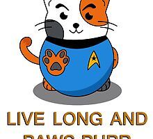 LIVE LONG AND PAWS-PURR by RobotToaster