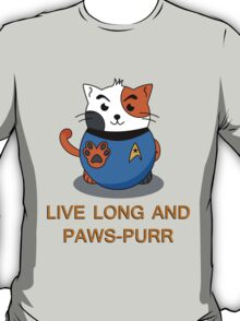 LIVE LONG AND PAWS-PURR T-Shirt