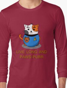 LIVE LONG AND PAWS-PURR Long Sleeve T-Shirt