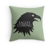 the Eagles are Coming ! Throw Pillow