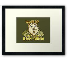 I'm My Own Best Friend Framed Print