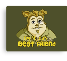 I'm My Own Best Friend Canvas Print