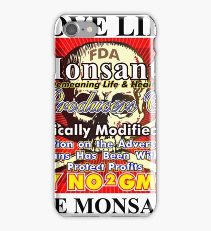 Love Life Hate Monsanto iPhone Case/Skin