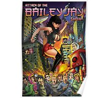 Attack of The Bailey Jay Show  Poster