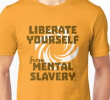 Liberate Yourself from Mental Slavery Unisex T-Shirt