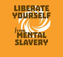 Liberate Yourself from Mental Slavery T-Shirt