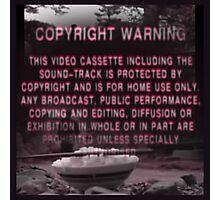 Copyright Warning Photographic Print