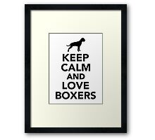 Keep calm and love Boxers Framed Print