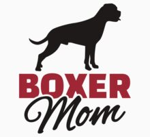 Boxer Mom by Designzz