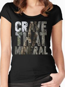 Do You Crave That Mineral? Women's Fitted Scoop T-Shirt