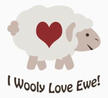 I Wooly Love Ewe! Kids Clothes