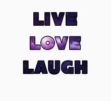Galaxy LIVE LOVE LAUGH Unisex T-Shirt