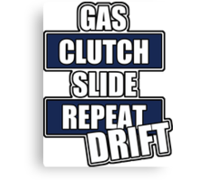 Gas clutch slide drift Canvas Print