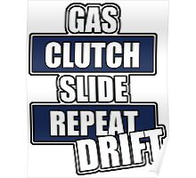 Gas clutch slide drift Poster