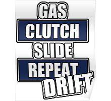 Gas clutch slide drift Poster