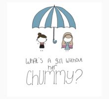 What's a Girl Without her Chummy? by Courtney Manning