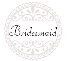 Bridesmaid Big Day Wedding Party Something Blue Marriage Married by CanisPicta