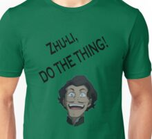 Do the thing Unisex T-Shirt