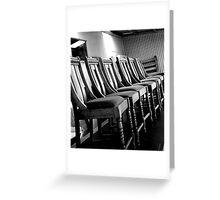 """Chairs. . . "" Greeting Card"