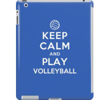 Keep Calm and Play Volleyball iPad Case/Skin