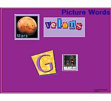 """Marvelous Words"" Pikchure - gram Photographic Print"