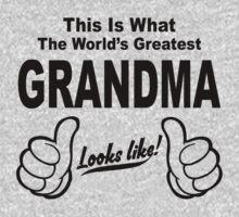 WORLDS GREATEST GRANDMA LOOKS LIKE by johnlincoln2557