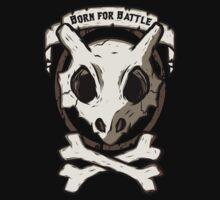 Born for battle! T-Shirt