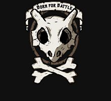 Born for battle! Unisex T-Shirt