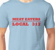 MEAT EATERS Unisex T-Shirt