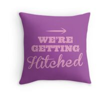 We're getting HITCHED pink arrow right Throw Pillow