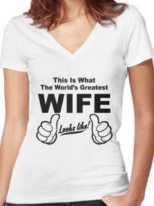 Worlds Greatest Wife Looks Like Women's Fitted V-Neck T-Shirt