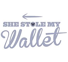 She stole my Wallet with arrow left Photographic Print