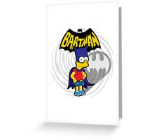 Bartman: the simpsons superheroes Greeting Card