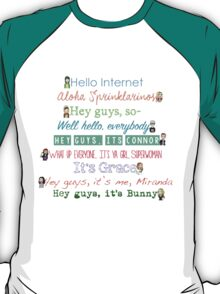 Youtuber Introductions T-Shirt