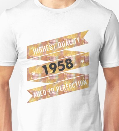 Highest Quality 1958 Aged To Perfection Unisex T-Shirt